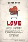 love-and-other-perishable-items
